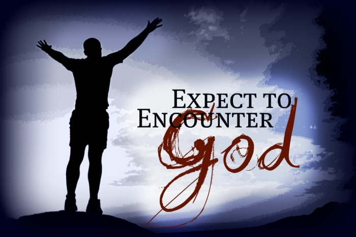 ExpectingToEncounterGod